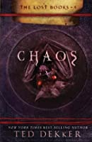 Chaos: The Lost Books, Book 4