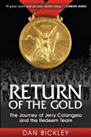Return of the Gold: The Journey of Jerry Colangelo and the Redeem Team (Sports Professor)