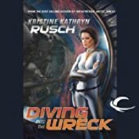 Diving into the Wreck (Diving Universe, #1)