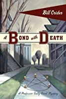 A Bond with Death: A Professor Sally Good Mystery (Professor Sally Good Mysteries)