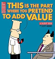 This is the Part Where You Pretend to Add Value