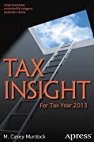 Tax Insight: For Tax Year 2013 and Beyond
