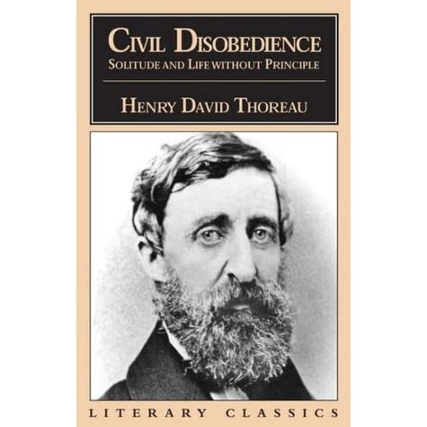 an analysis of civil disobedience by henry david thoreau an american author