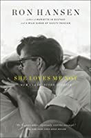 She Loves Me Not: New and Selected Stories
