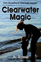 Clearwater Magic (Clearwater Series)