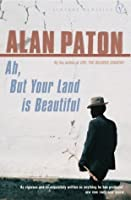 Ah But Your Land Is Beautiful (Vintage Classics)