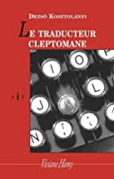 Le Traducteur cleptomane (Collection bIs) (French Edition)