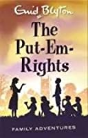 The Put-Em Rights (Family Adventures)