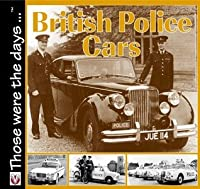 British Police Cars (Those Were The Days ...)