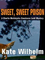 Sweet, Sweet Poison (Constance and Charlie, #4)