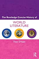 The Routledge Concise History of World Literature (Routledge Concise Histories of Literature)