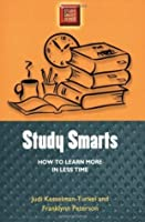 Study Smarts: How to Learn More in Less Time