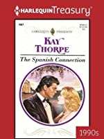 The Spanish Connection (Harlequin Presents)