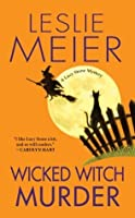 Wicked Witch Murder (A Lucy Stone Mystery)