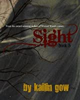 Sight (Wicked Woods Series #5)