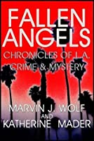 Fallen Angels: Chronicles of L.A. Crime and Mystery