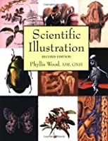 Scientific Illustration: A Guide to Biological, Zoological, and Medical Rendering Techniques, Design, Printing, and Display (Design & Graphic Design)