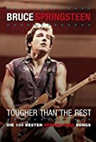 "Bruce Springsteen "" Tougher than the rest"" (German Edition)"