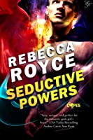 Seductive Powers (The Capes, #1)