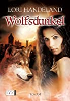 Wolfsdunkel (German Edition)