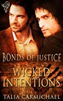 Wicked Intentions (Bonds of Justice)