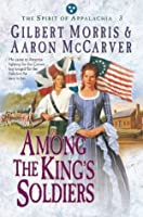 Among the King's Soldiers (Spirit of Appalachia #3)