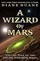 A Wizard of Mars, International Edition (Young Wizards)
