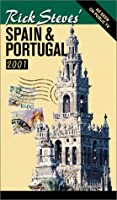 Rick Steves' Spain & Portugal 2001 (Rick Steves' Country Guides)