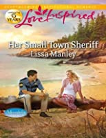 Her Small-Town Sheriff (Mills & Boon Love Inspired) (Moonlight Cove - Book 3)