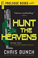 Hunt the Heavens (The Shadow Warrior Trilogy #2)