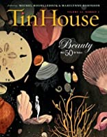 Tin House Special 50th Issue: Beauty: 13