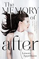 The Memory of After (The Memory Chronicles)