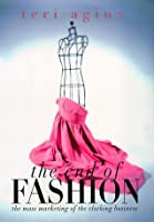 The End of Fashion: The Mass Marketing Of The Clothing Business