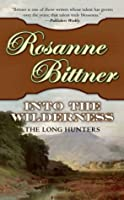 Into the Wilderness: The Long Hunters (Westerward America!)