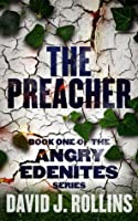 The Preacher (Angry Edenites #1)