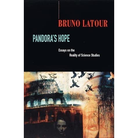 bruno latour essays on the reality of science studies Get this from a library pandora's hope : essays on the reality of science studies [bruno latour.