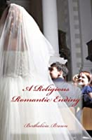 A Religious Romantic Ending (Updated Version)