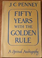 Fifty years with the Golden Rule.