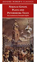Nikolai Gogol Plays And Petersburg Tales