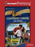 Counterfeit Cowgirl (Love and Laughter)