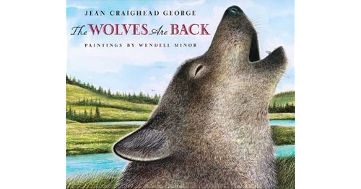 Jean Craighead George Quotes: The Wolves Are Back By Jean Craighead George