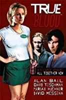 True Blood, Volume 1: All Together Now