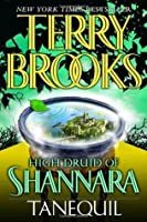 Tanequil (High Druid of Shannara, #2)