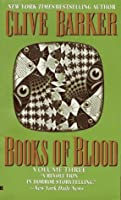 Books of Blood: Volume Three (Books of Blood #3)