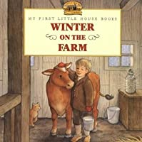 Winter on the Farm (Little House Picture Book)