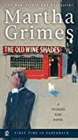The Old Wine Shades (Richard Jury, #20)