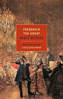 Frederick the Great (New York Review Books Classics)