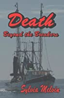 Death Beyond the Breakers