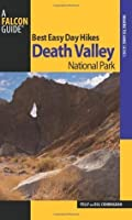 Best Easy Day Hikes Death Valley National Park, 2nd (Best Easy Day Hikes Series)