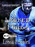 Lawked Flame (Lawke & Kee)
